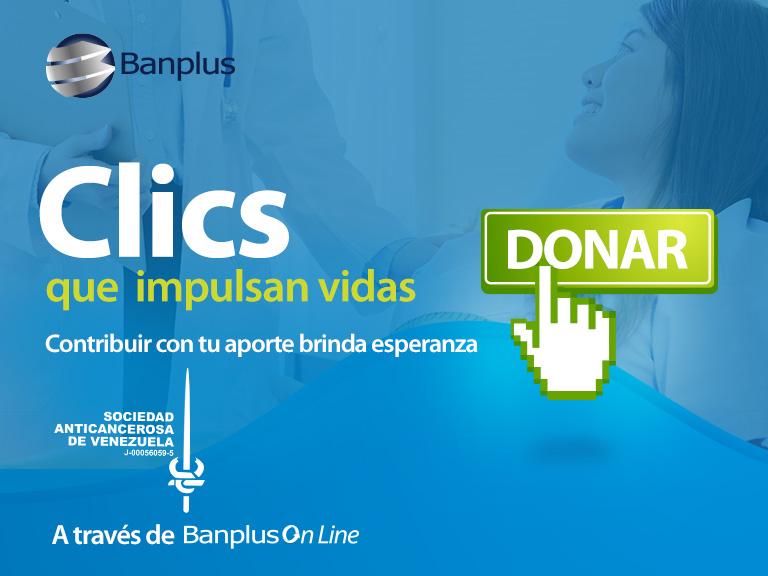 Diego Ricol - Banplus invita a dar un clic solidario en pro de la Sociedad Anticancerosa de Venezuela - FOTO